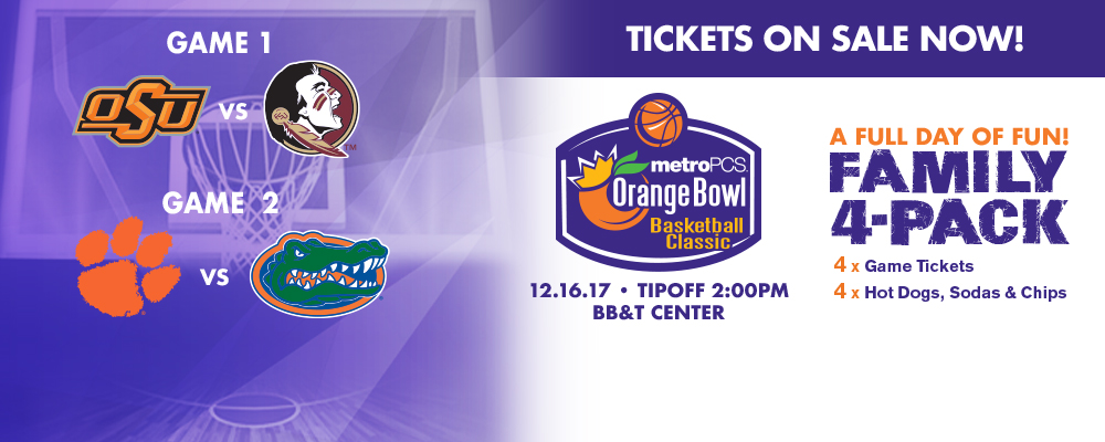 Get your Family Four Pack for the Orange Bowl Basketball Classic today&#33&#59;